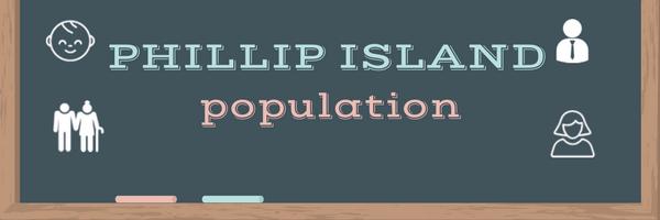 Phillip Island population